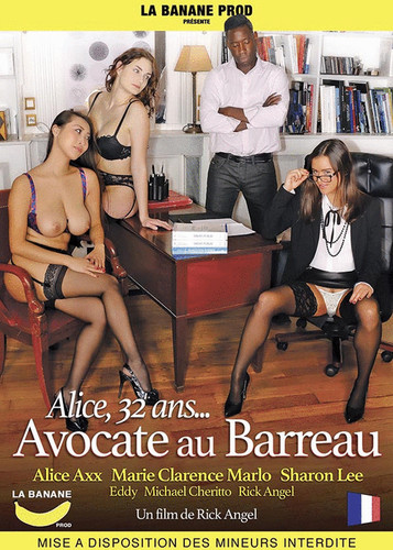 Alice, 32 ans... Avocate au barreau