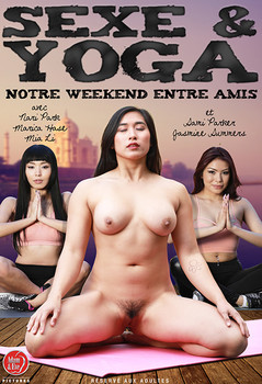 Sexe & Yoga - Notre WeekEnd Entre Amis (2017)