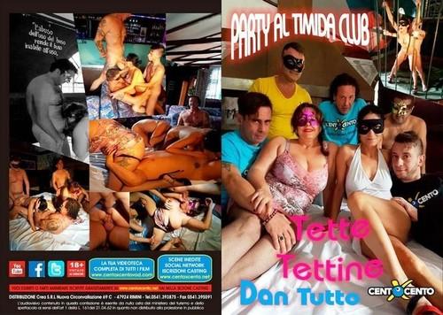 Party al Timida Club Tette Tettine Dan Tutto (2017)