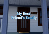 My Best Friend's Family Version 0.07 Fixed Win/Mac/Android+Walkthrough by  Iceridlah Games